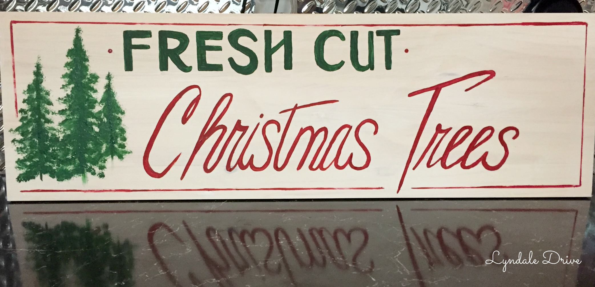 Fresh Cut Christmas Trees Sign.How To Paint Your Own Fresh Cut Christmas Tree Sign