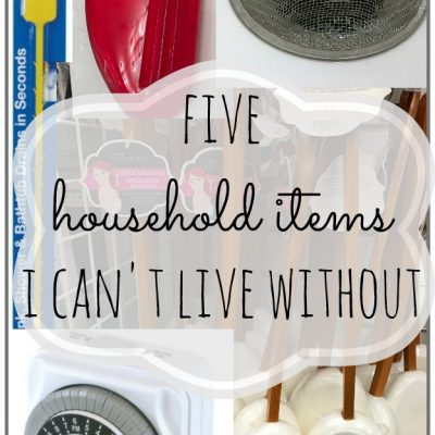Five little household items I can't live without!